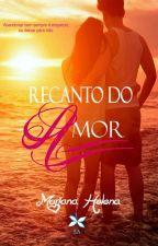 Recanto do Amor - DEGUSTAÇÃO by MarianaHelena