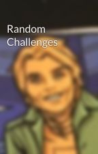 Random Challenges by AlexYverr