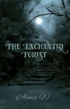 The Enchanted Forest by Aimee_Whittle