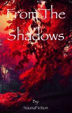From the shadows [Legolas x OC] by YuunaFiction