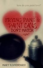 Frying Pans and Paint Cans Don't Match. Right? by Marystar1212