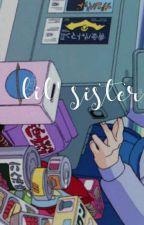 Begin EXO Sehun little sister!! (EXO fanfic) by HolyJisooChrist_