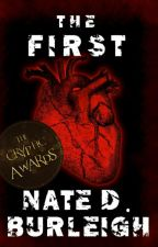 The First (Dark Adult Thriller) by NateDBurleigh