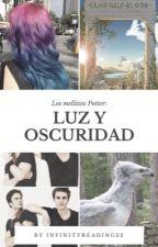 Los Mellizos  Potter: Luz y Oscuridad. (Tercera Temporada)  by InfinityReading22