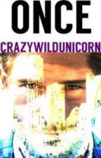 Once//j.m by CrazyWildUnicorn