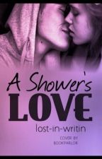 A showers love(hold) by lost-in-writin