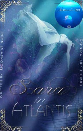 Sara In Atlantis [#JustWriteIt] by MoonshineNoire