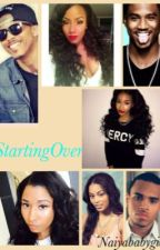 Starting Over(August Alsina) by NaiyaBabygirl