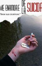 Me enamore de la suicida by Juan_Book17
