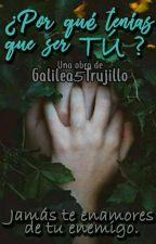 ¿Por qué tenías que ser tú? [Young Saeng & Tú] by Galilea5Trujillo