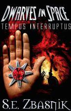 Dwarves in Space: Tempus Interruptus by SabrinaZbasnik