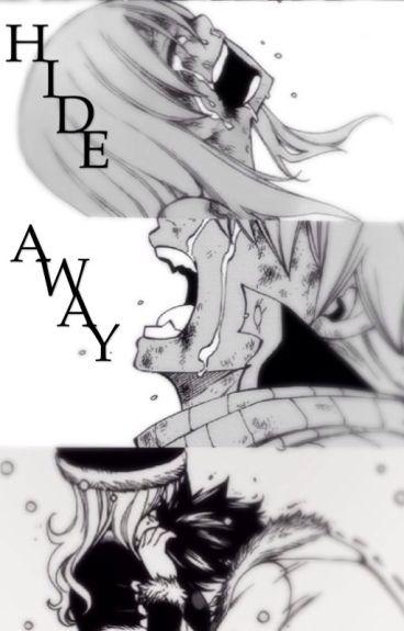 Hide Away (NaLu)