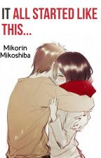 It All Started Like This... (Eren X Mikasa) by MikorinForAnime