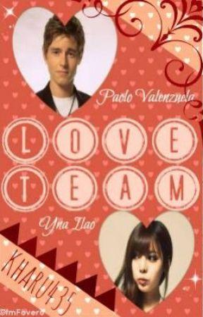 Love Team (EDITED) by Kharu435