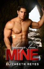 Always Been Mine (Moreno Brothers) by elizabethreyes__