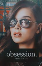 OBSESSION (ON EDITING) by slay-v
