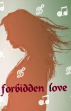 Forbidden Love [ Billy Unger Fanfic ] by Kickurass