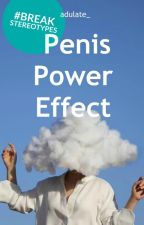 Penis Power Affect (Completed ✔️) by adulate_