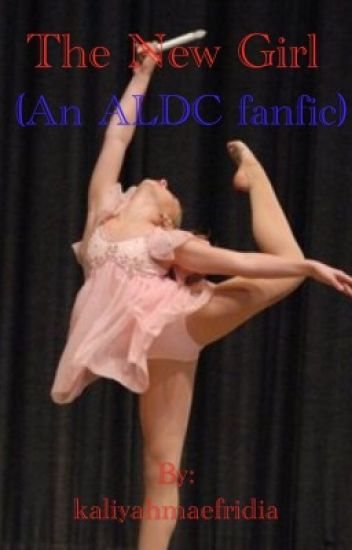 The New Girl ( An ALDC Fanfiction )