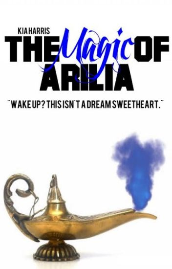 The Magic Of Arilia