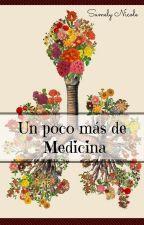 Un poco más de Medicina by Samely78