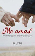 ¿Me Amas? by pincheunicornio