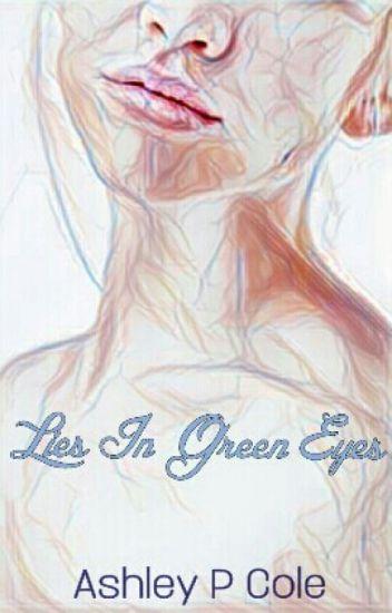 Lies in Green Eyes