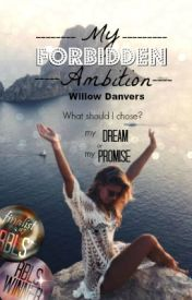 My Forbidden Ambition by willow_danvers