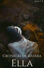 Crónicas De Katara I: Ella by NafaB19