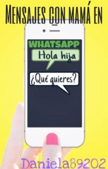 Mensajes con mamá en whatsapp