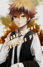 Tsuna to the precious past by The_Fallen_Seraph