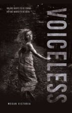 Voiceless by TheMeganVictoria