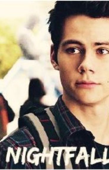Nightfall ~ Stiles Stilinski
