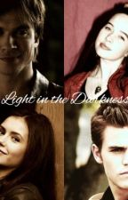 Light in the Darkness | The Vampire Diaries - ON HOLD by slexieotpforever