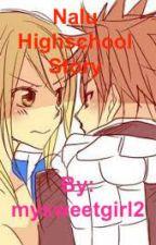 Nalu Highschool Story by mysweetgirl2