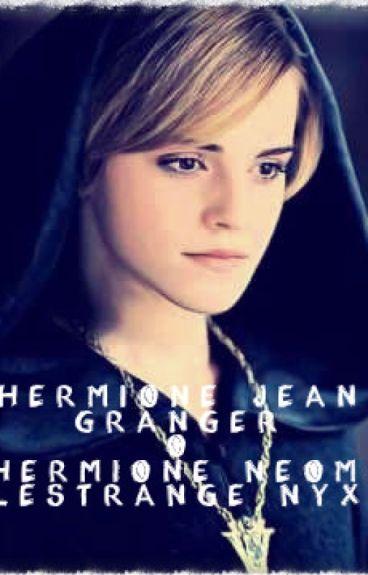 ¿Hermione Jean Granger o Hermione Neoma Lestrange Nyx? (Dramione)