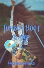 Tomboy Boot Camp by wishingwriting