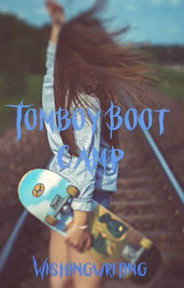 Tomboy Boot Camp