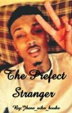 The Perfect Stranger by --slayin-woes--
