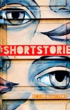 Short Stories; Anthologies of a Creative Mind by Curiousityrox