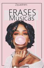 Frases De Músicas by Zquadners