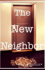 The New Neighbor by mobanglesssss