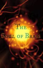 The Soul of Brass by Charlie553
