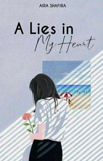 A Lies in My Heart