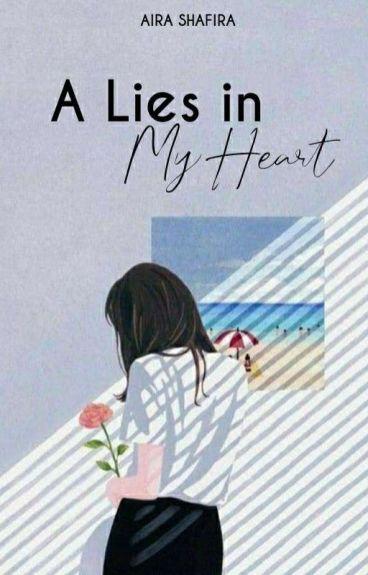 A Lies in My Heart
