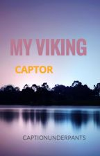 My Viking Captor by Captionunderpants