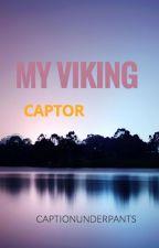 My Viking Captor by Captionunderpants
