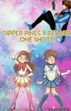 Dipper Pines One Shots♡ by alexandra_sweetz