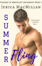 Summer Fling - Players of Marycliff University, Book 1 by JericaMac