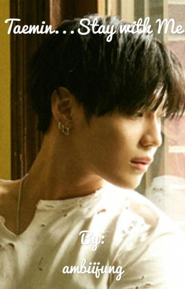 Taemin...Stay With Me